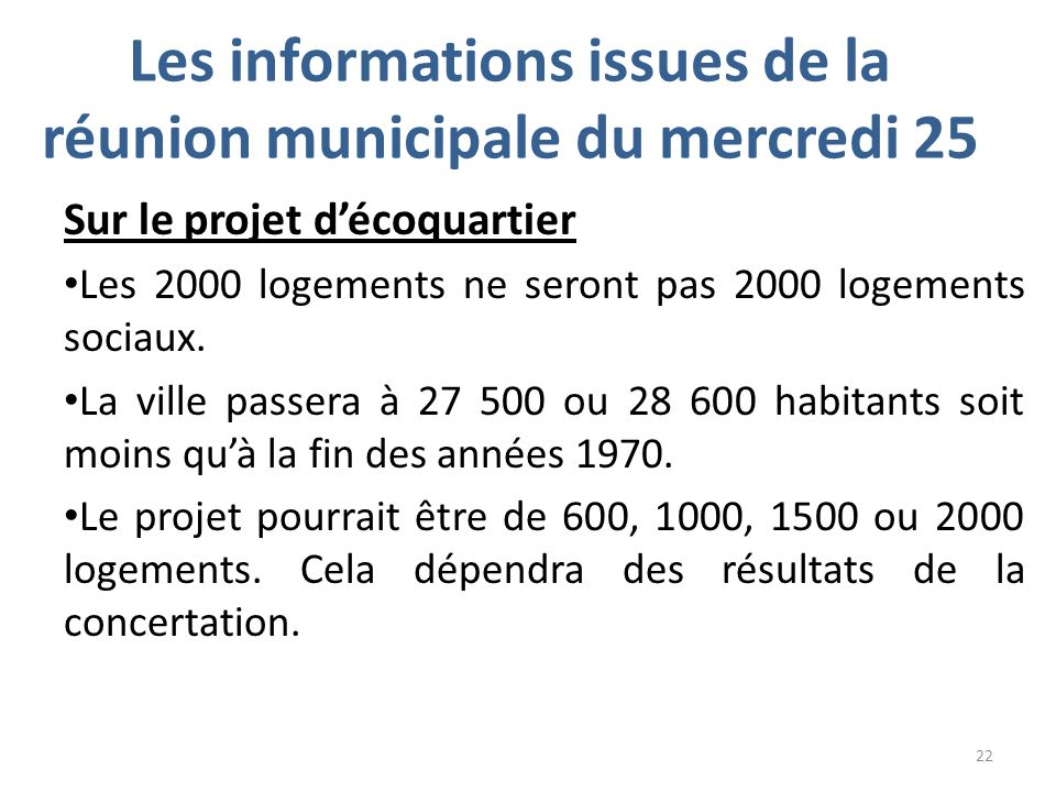 Les informations issues de la réunion municipale du mercredi 25