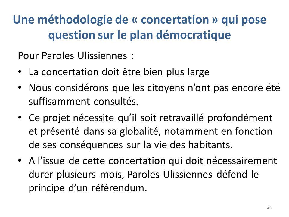 Une méthodologie de « concertation » qui pose question sur le plan démocratique