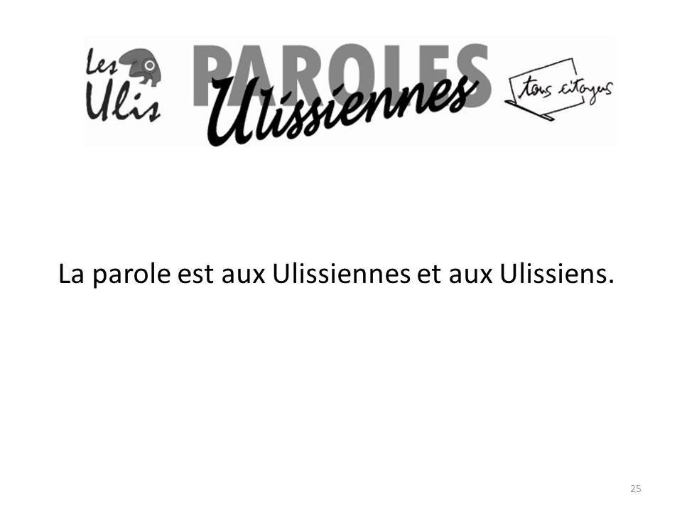 La parole est aux Ulissiennes et aux Ulissiens.