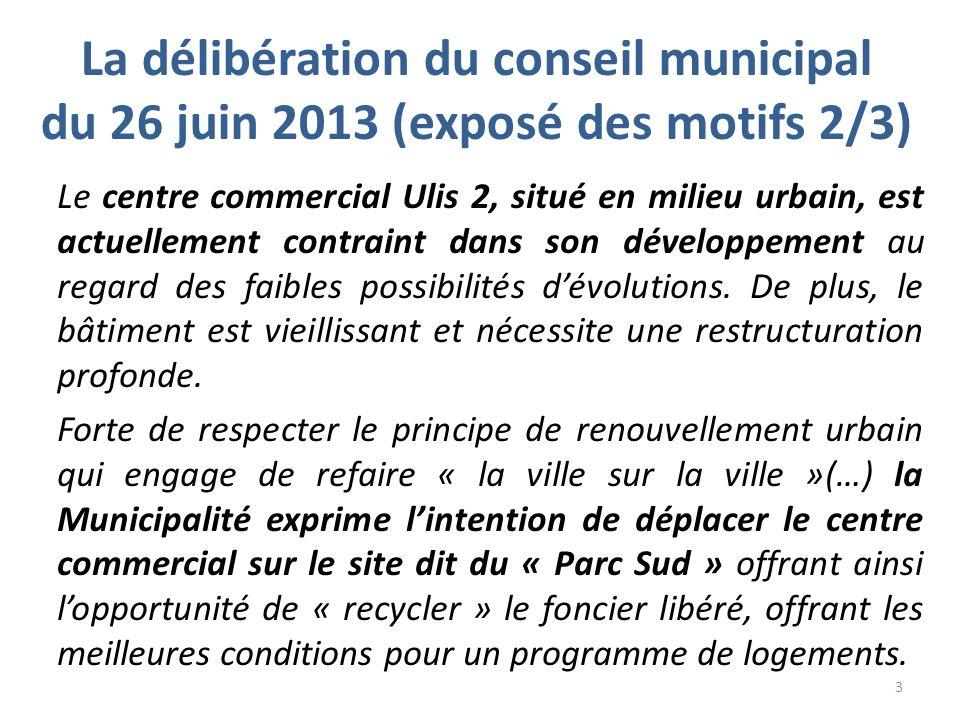 La délibération du conseil municipal du 26 juin 2013 (exposé des motifs 2/3)