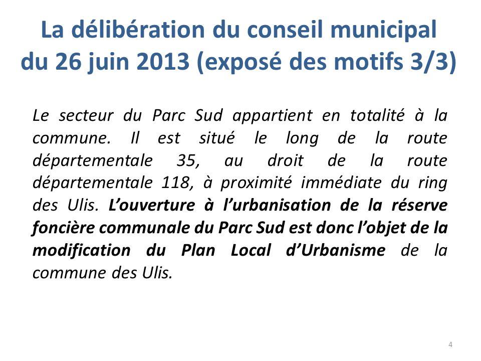 La délibération du conseil municipal du 26 juin 2013 (exposé des motifs 3/3)