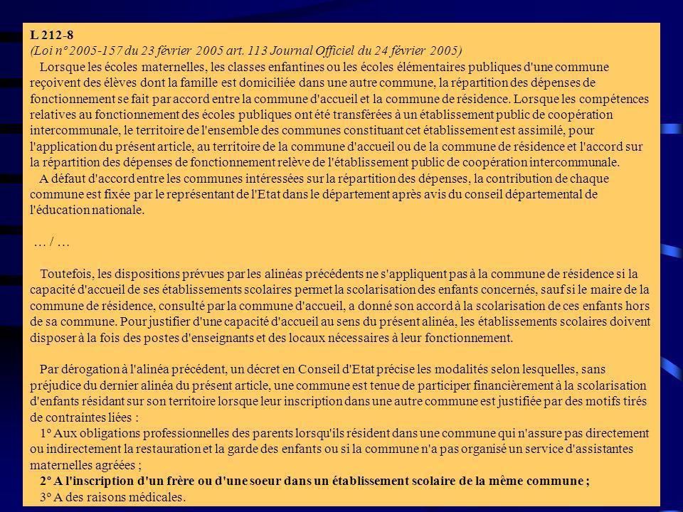 rticle L212-8 (Loi nº 2004-809 du 13 août 2004 art. 87 I Journal Officiel du 17 août 2004 en vigueur le 1er janvier 2005)