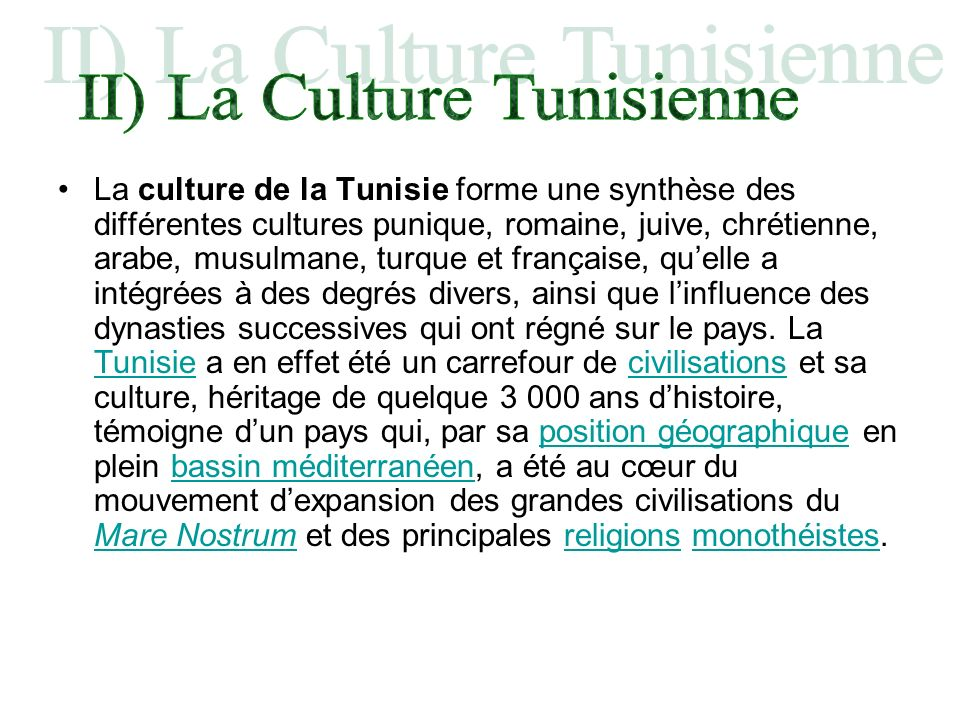 II) La Culture Tunisienne