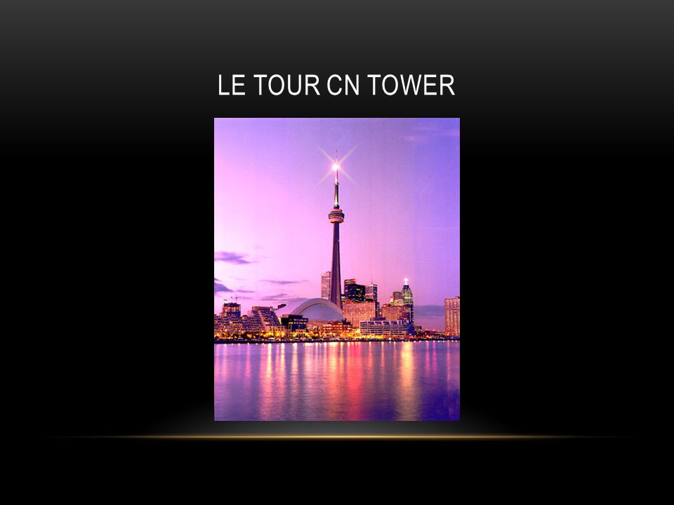 le Tour CN Tower