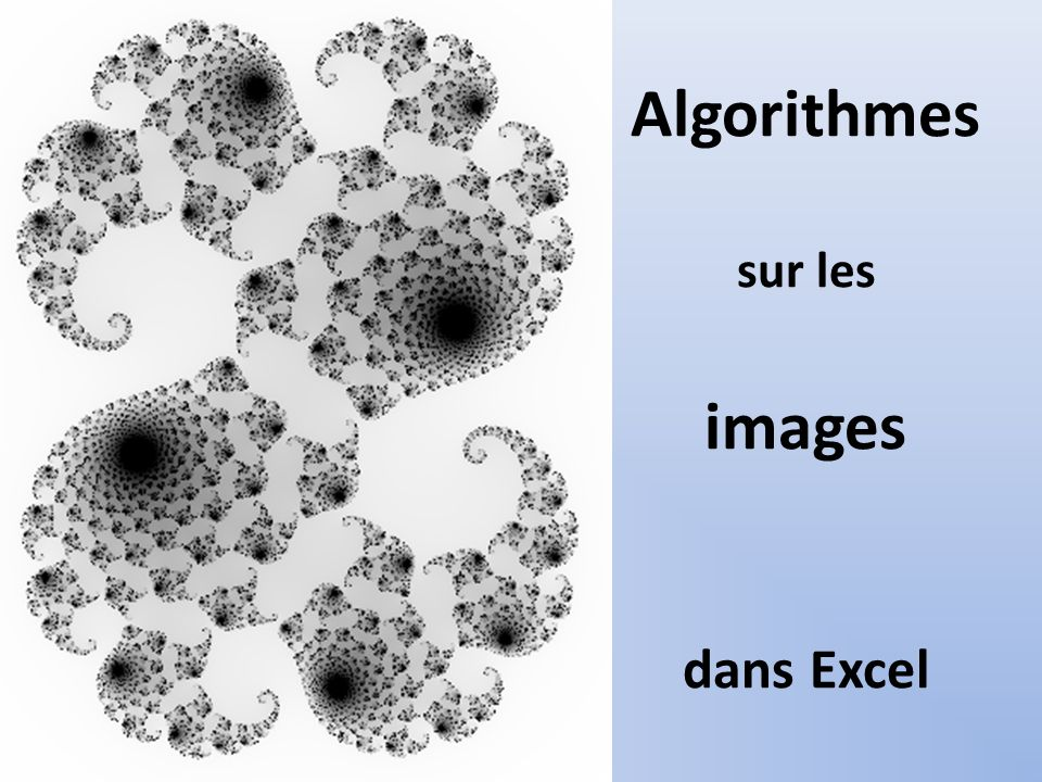 Algorithmes sur les images dans Excel