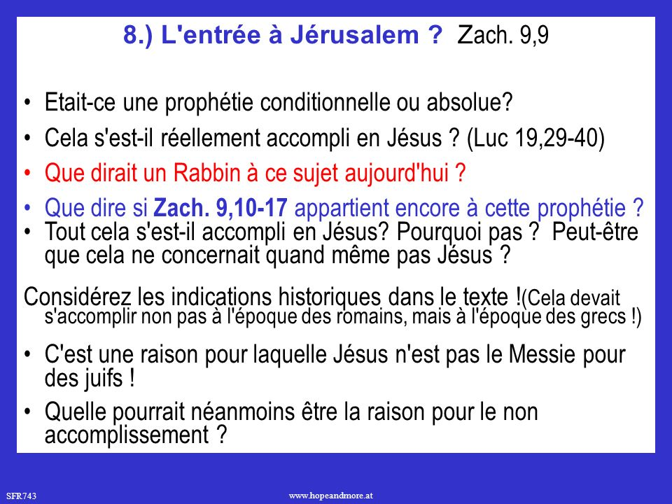 8.) L entrée à Jérusalem Zach. 9,9