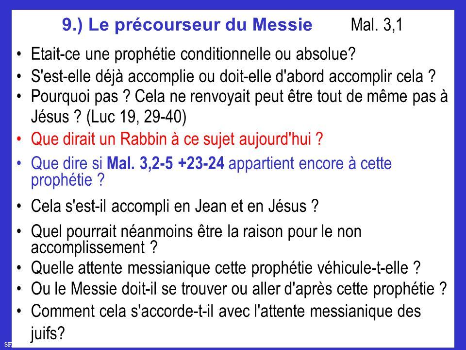 9.) Le précourseur du Messie Mal. 3,1
