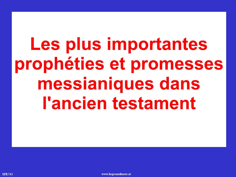 Les plus importantes prophéties et promesses messianiques dans l ancien testament