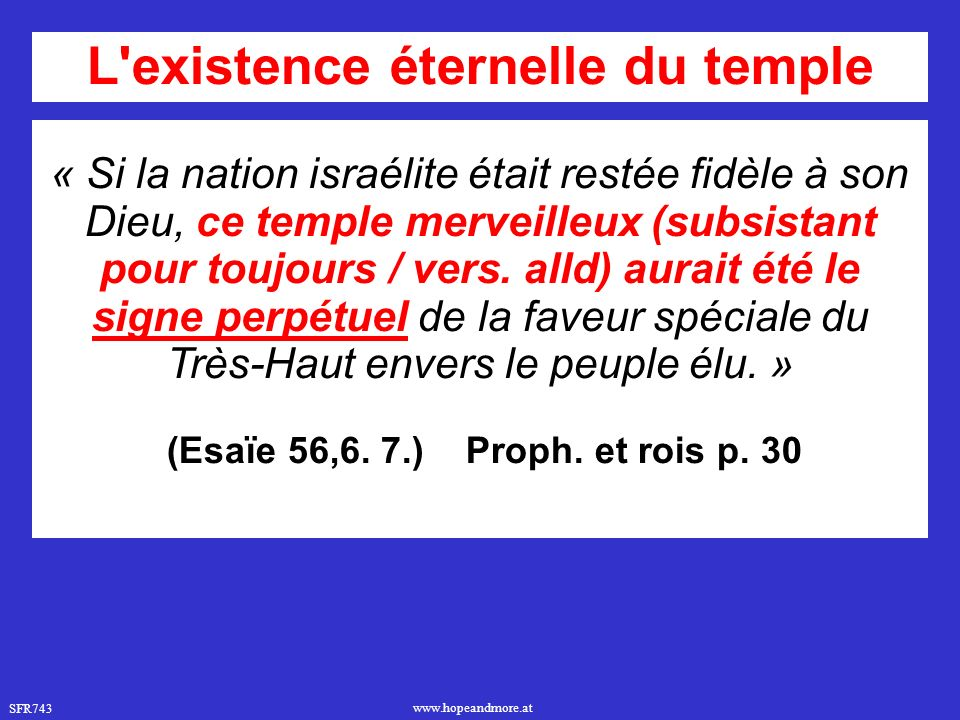 L existence éternelle du temple