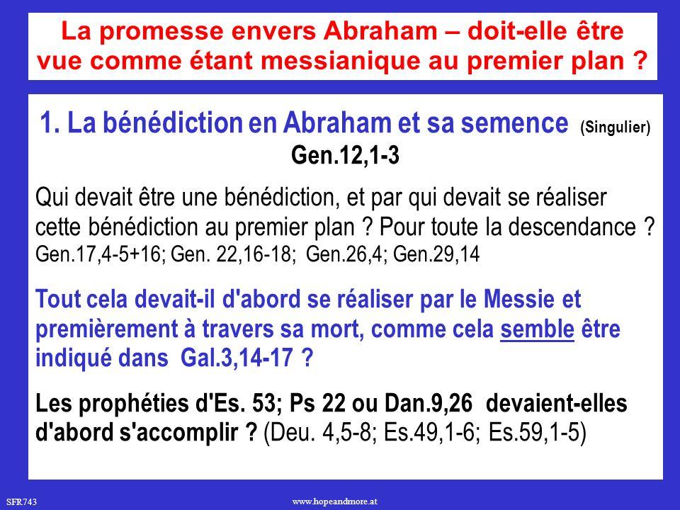 1. La bénédiction en Abraham et sa semence (Singulier)