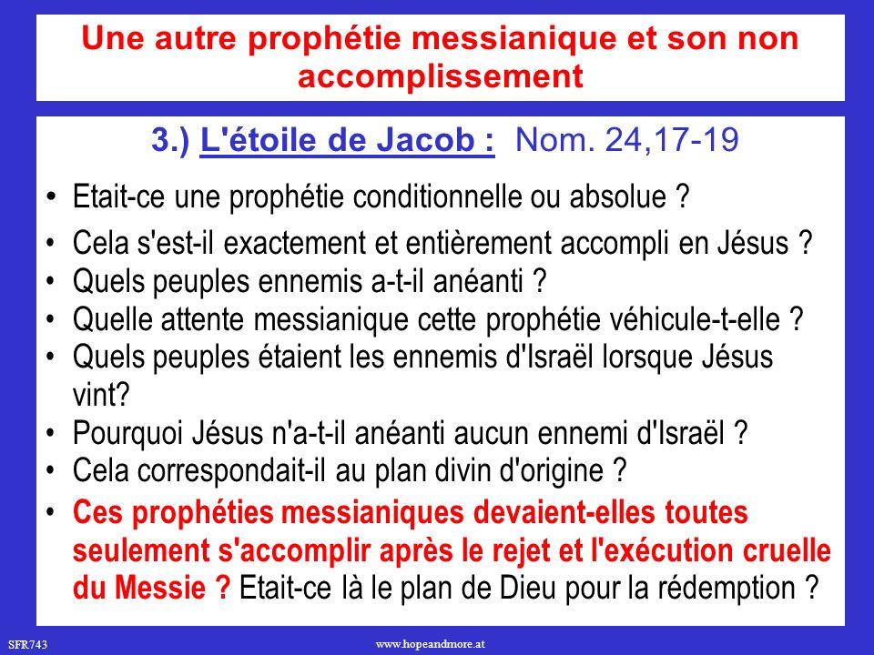 Une autre prophétie messianique et son non accomplissement