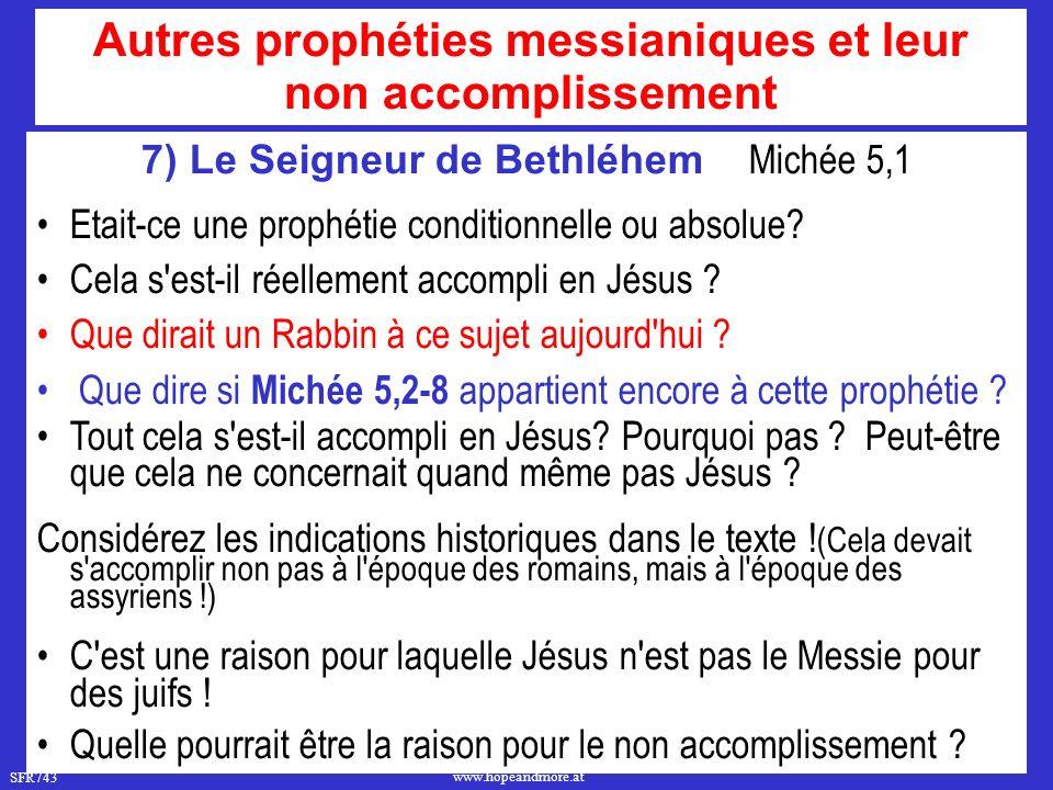 Autres prophéties messianiques et leur non accomplissement