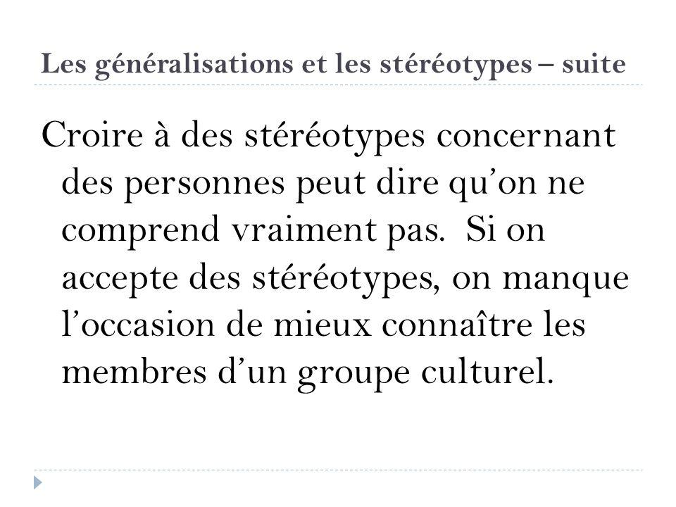 Les généralisations et les stéréotypes – suite