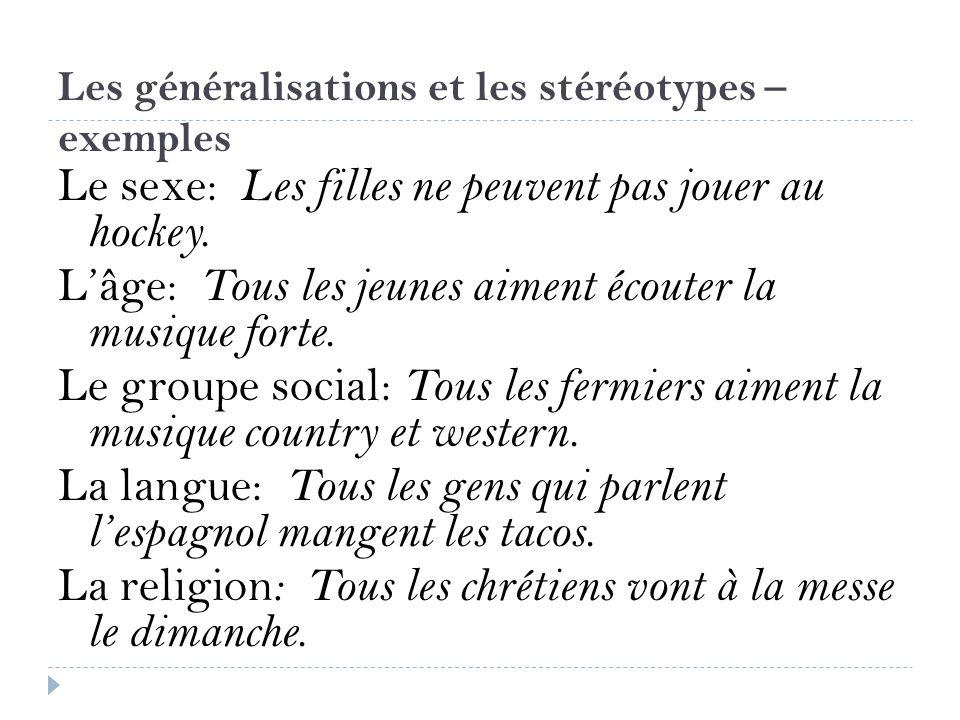Les généralisations et les stéréotypes – exemples
