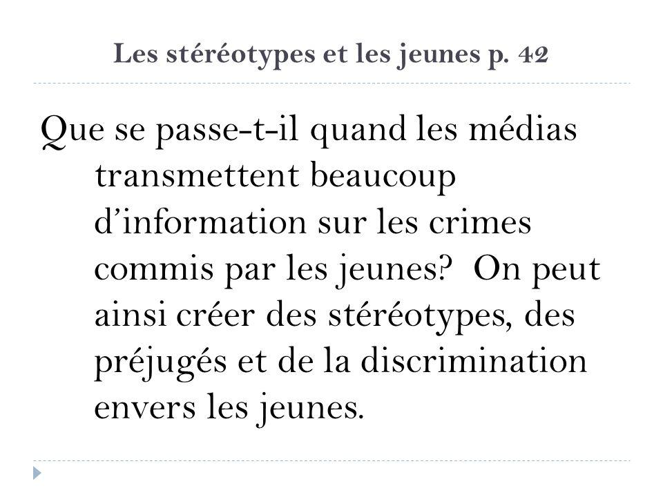 Les stéréotypes et les jeunes p. 42