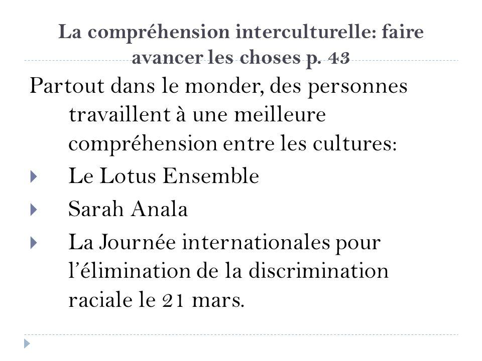 La compréhension interculturelle: faire avancer les choses p. 43