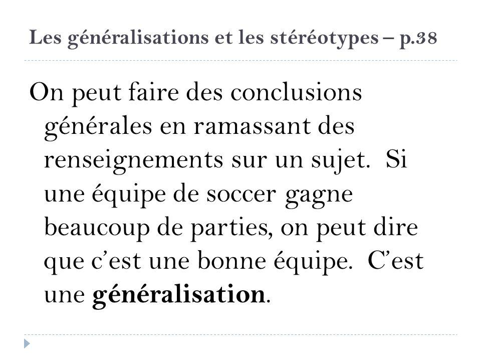 Les généralisations et les stéréotypes – p.38