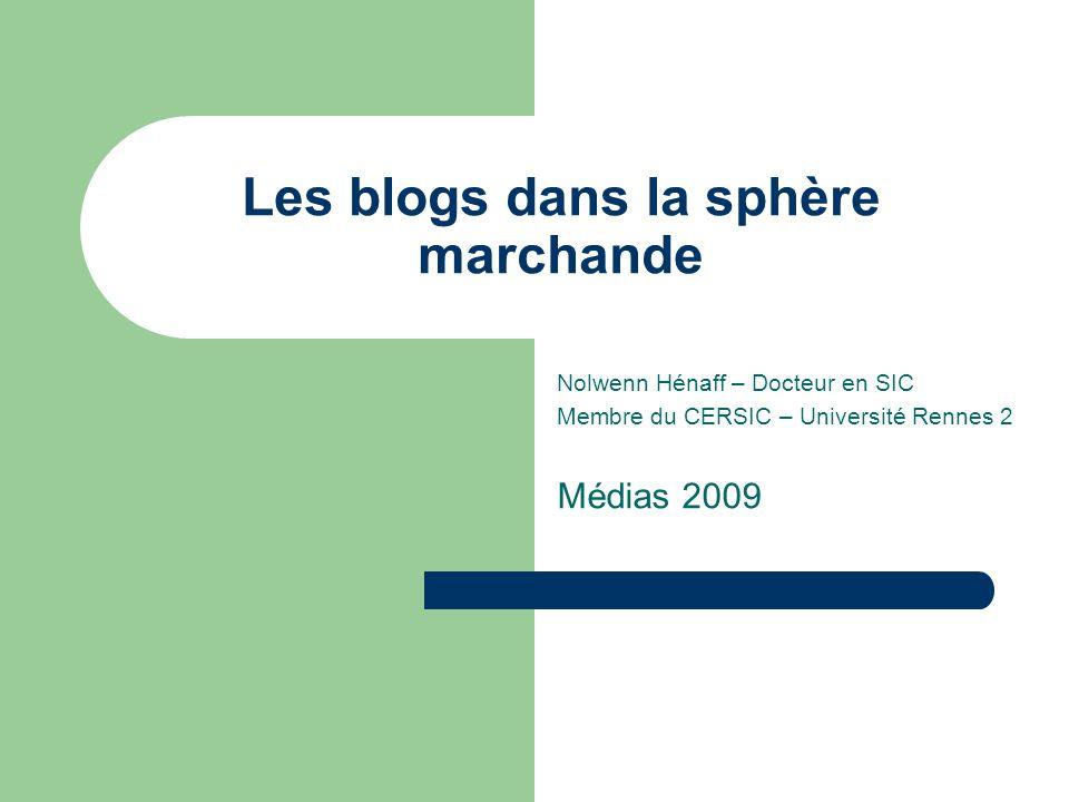Les blogs dans la sphère marchande