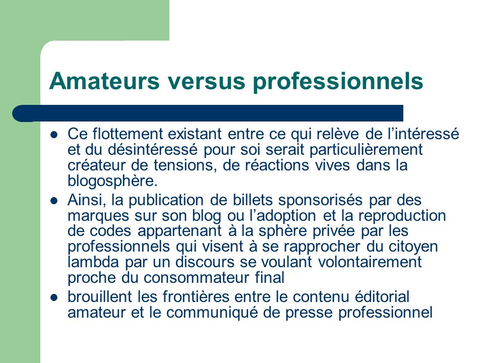 Amateurs versus professionnels