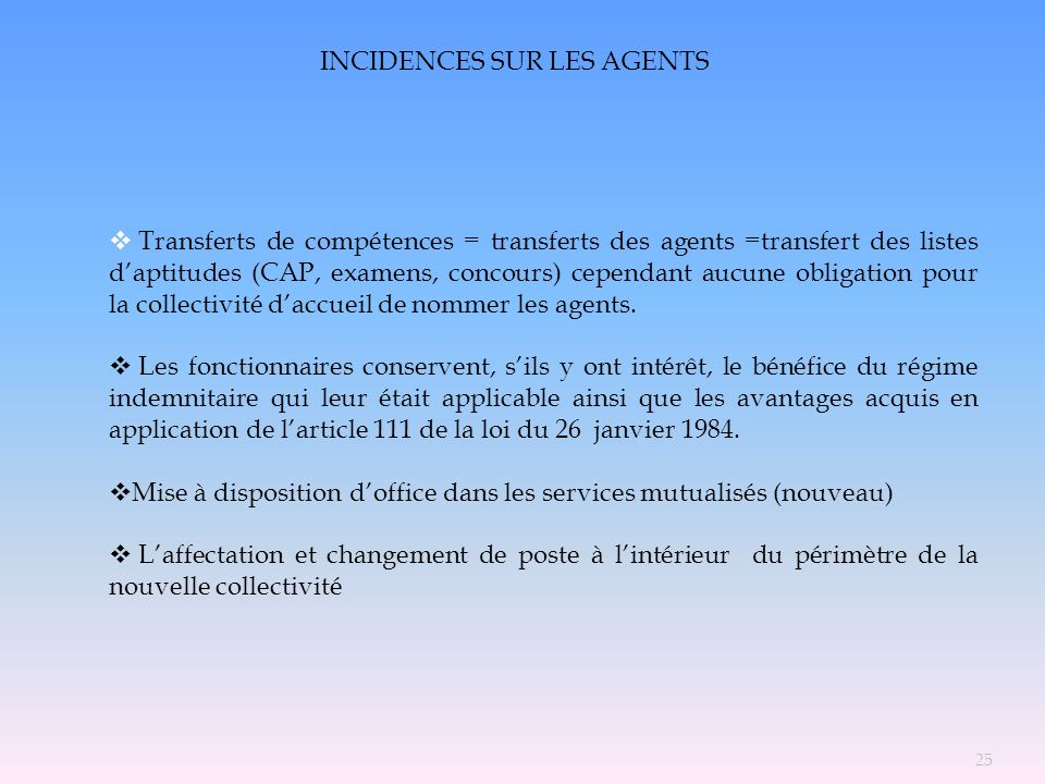 INCIDENCES SUR LES AGENTS