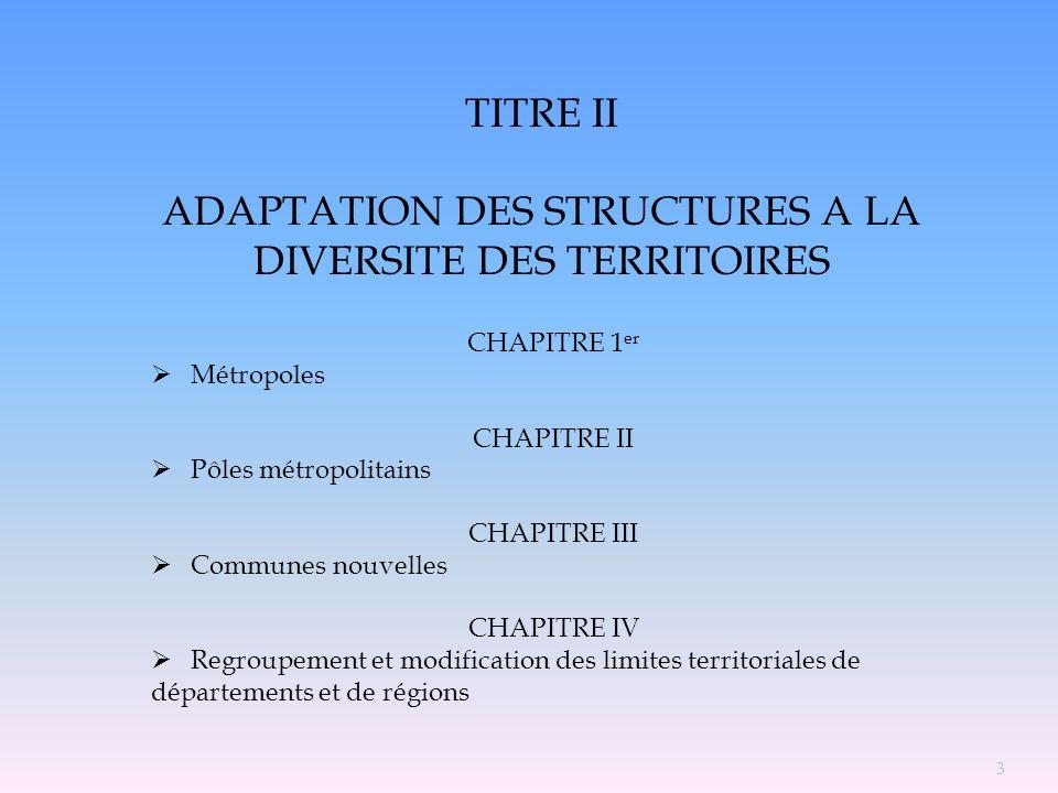 ADAPTATION DES STRUCTURES A LA DIVERSITE DES TERRITOIRES