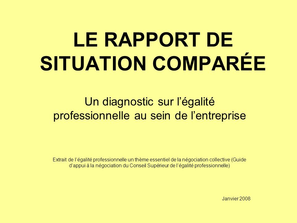 LE RAPPORT DE SITUATION COMPARÉE