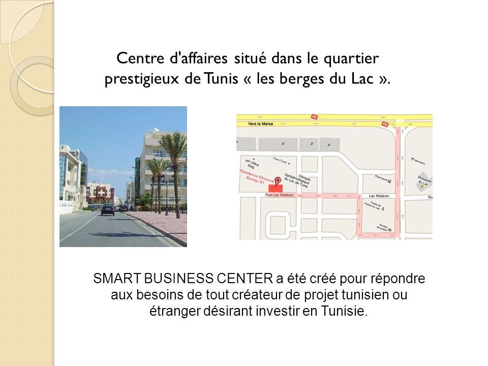 Centre d affaires situé dans le quartier prestigieux de Tunis « les berges du Lac ».