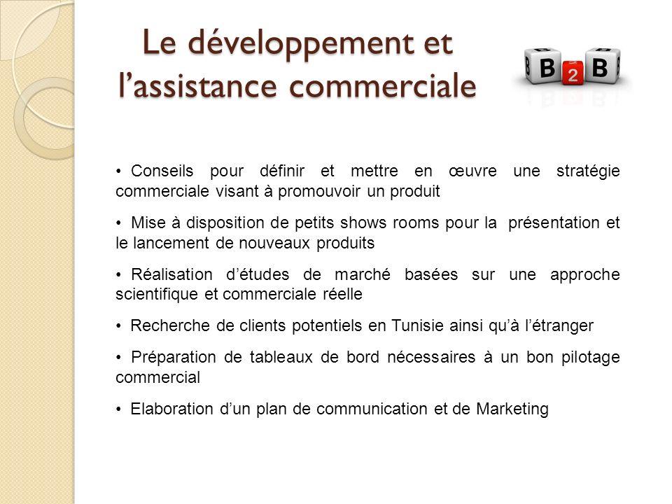 Le développement et l'assistance commerciale