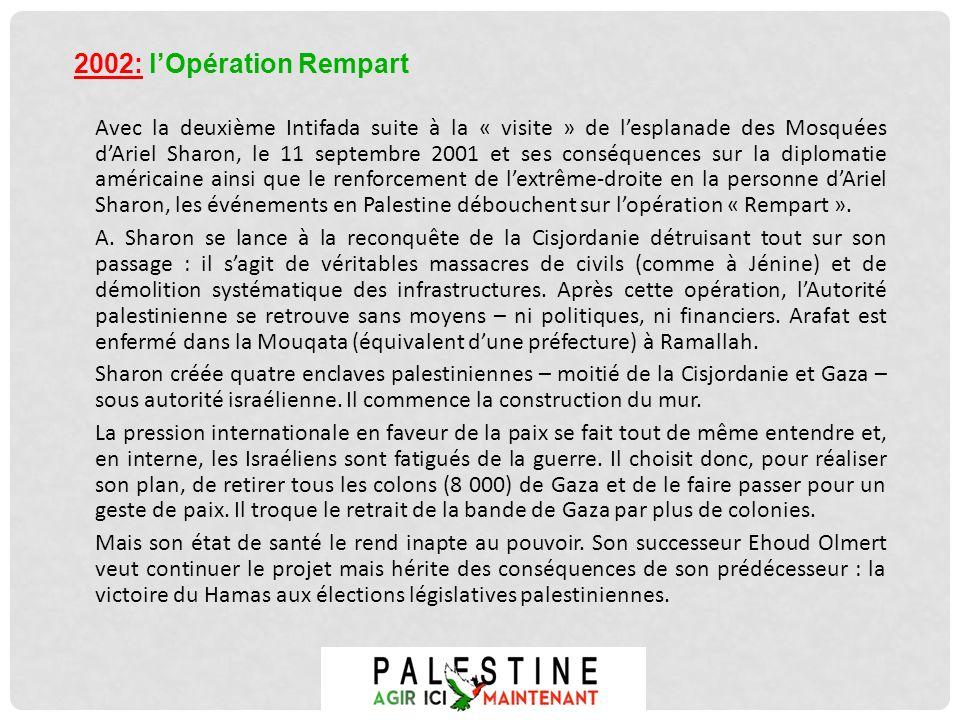 2002: l'Opération Rempart