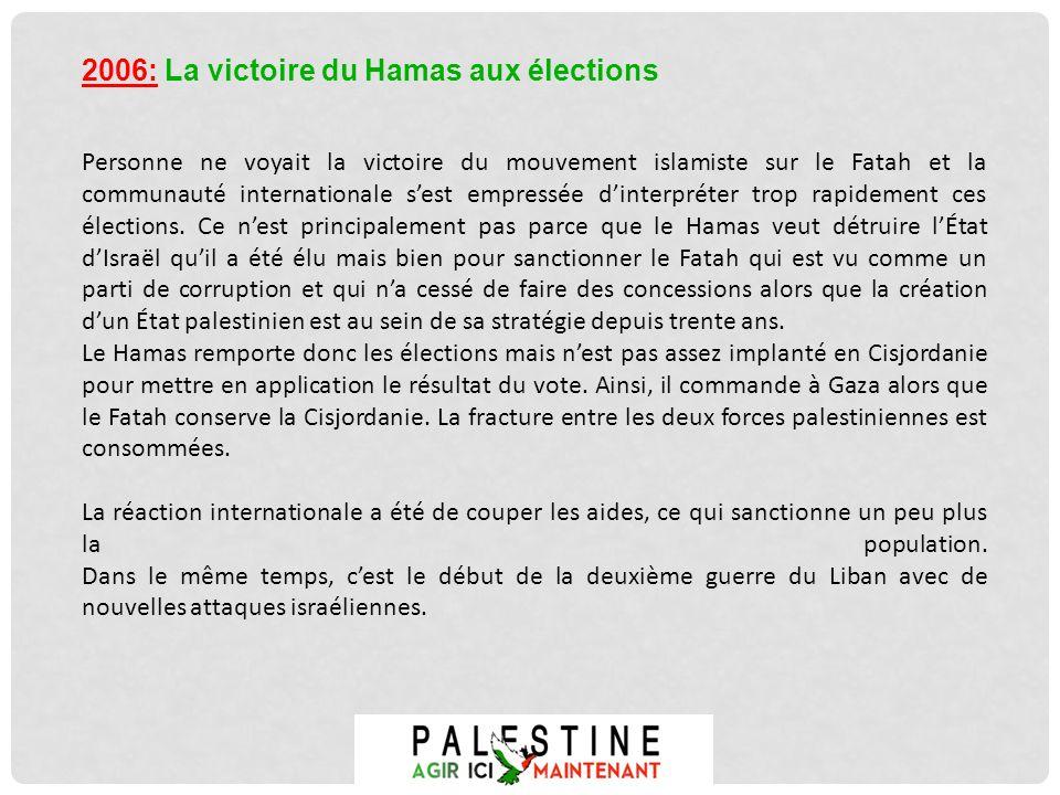 2006: La victoire du Hamas aux élections