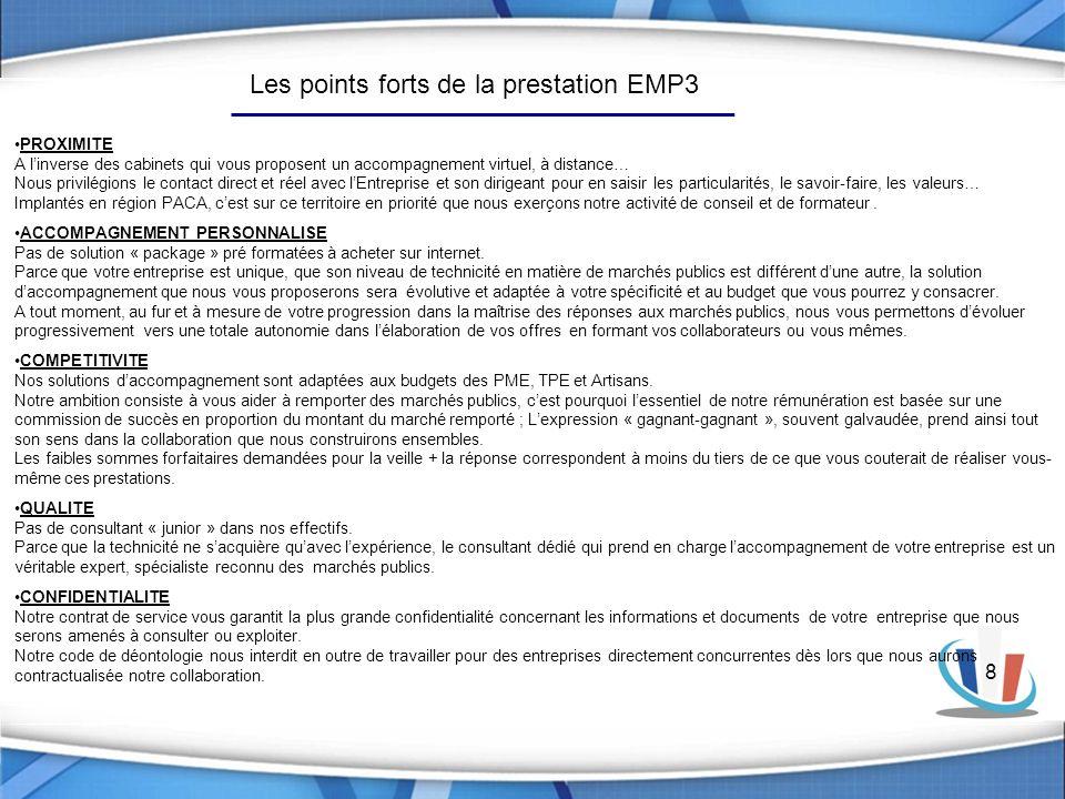 Les points forts de la prestation EMP3