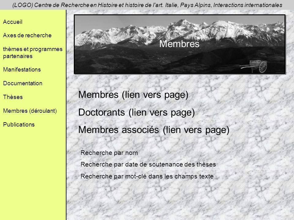 Membres (lien vers page) Doctorants (lien vers page)