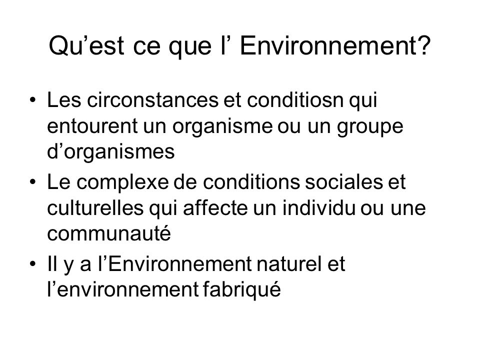 Qu'est ce que l' Environnement