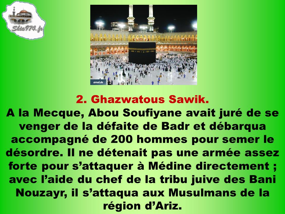 2. Ghazwatous Sawik.