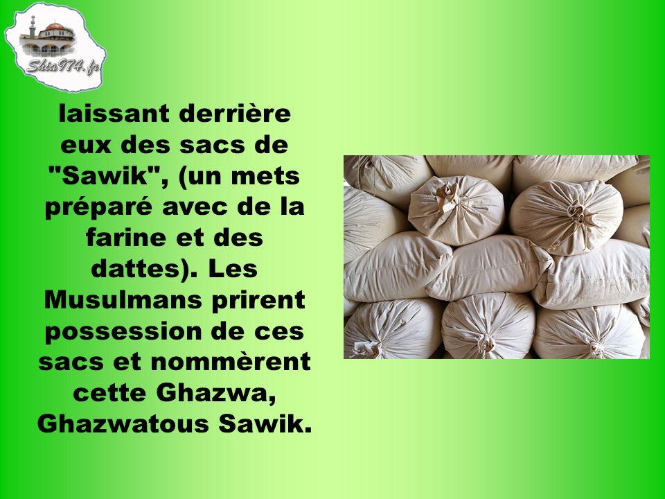 laissant derrière eux des sacs de Sawik , (un mets préparé avec de la farine et des dattes).