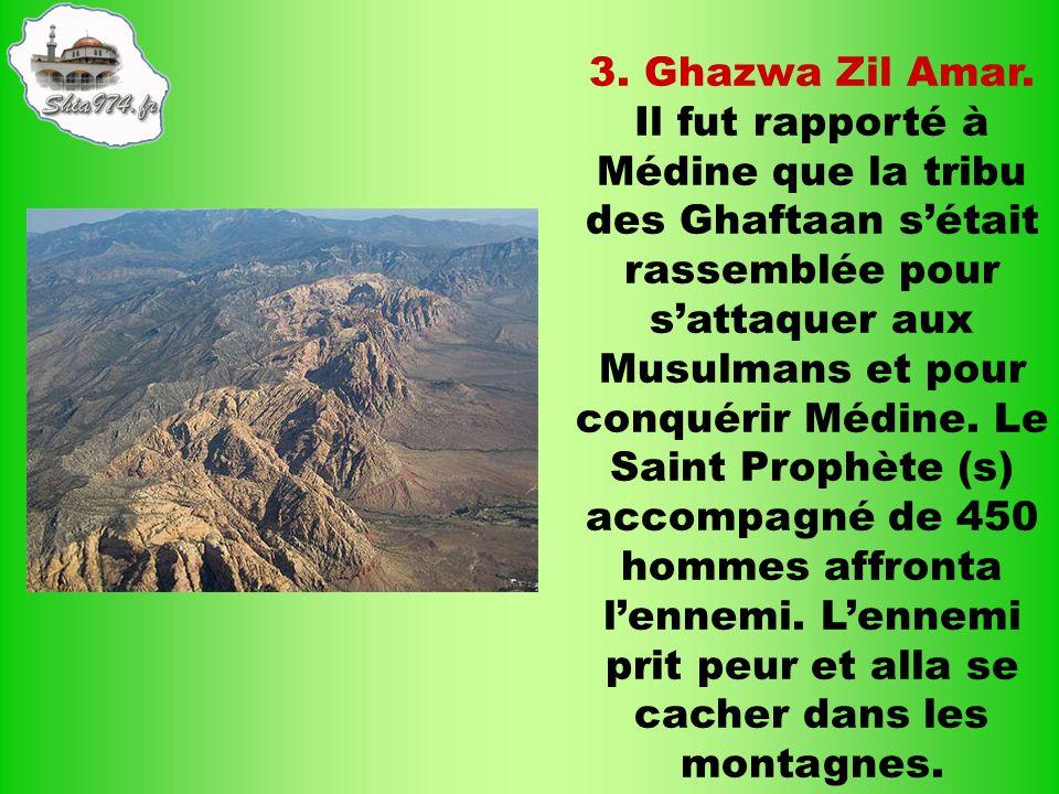 3. Ghazwa Zil Amar.