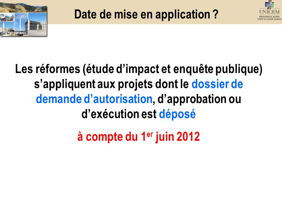Date de mise en application