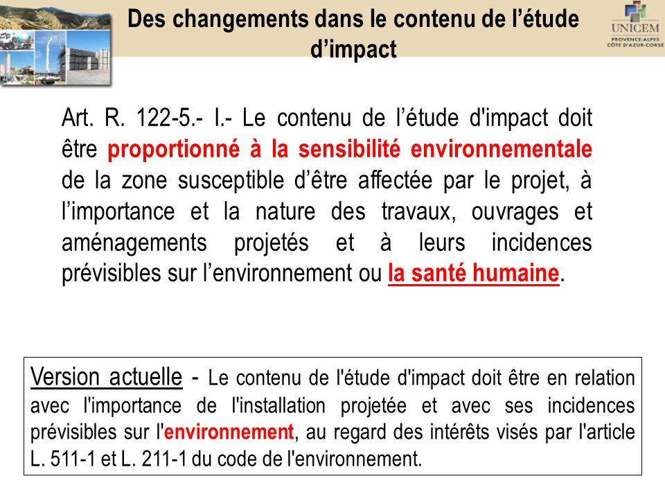 Des changements dans le contenu de l'étude d'impact