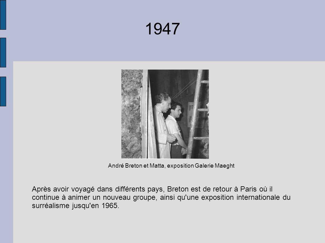 André Breton et Matta, exposition Galerie Maeght