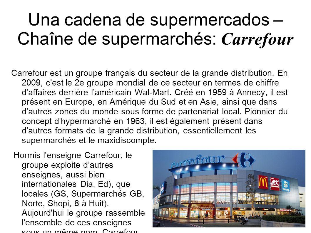 Una cadena de supermercados – Chaîne de supermarchés: Carrefour