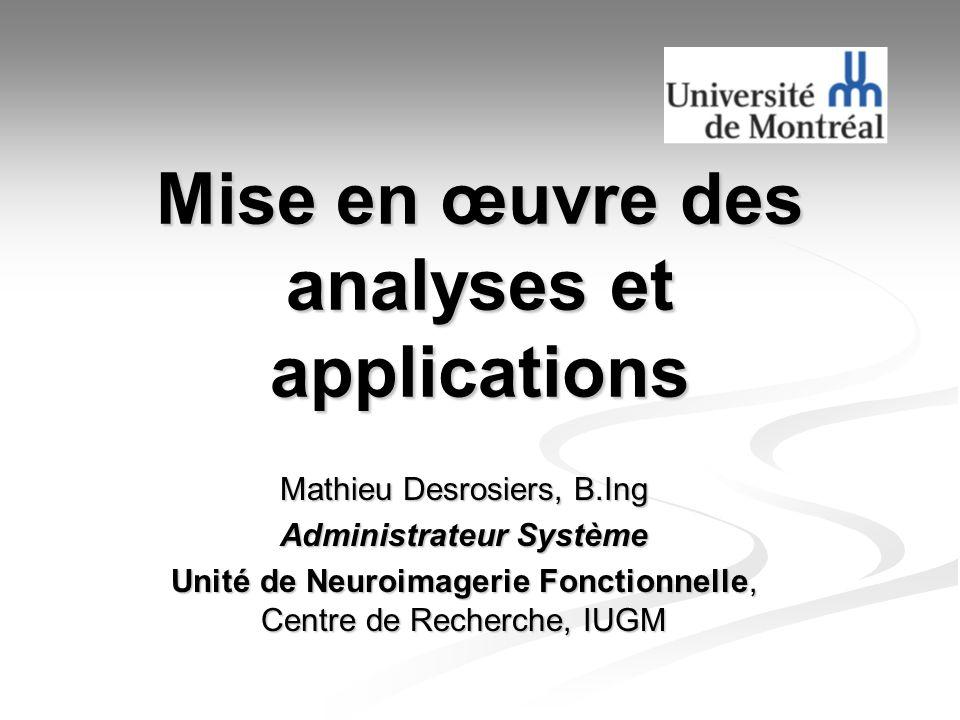 Mise en œuvre des analyses et applications
