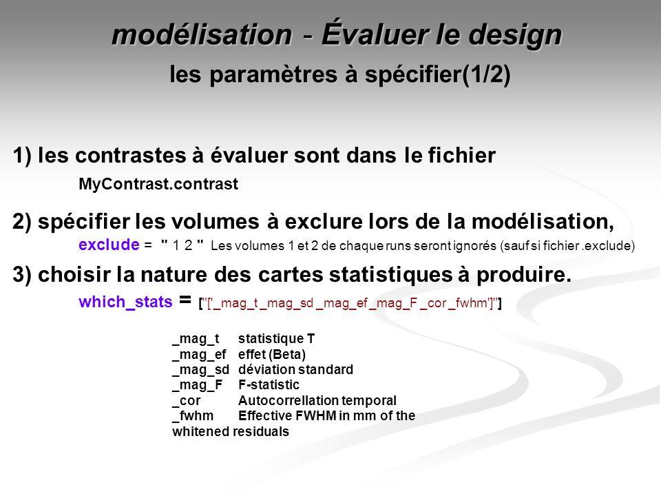 modélisation - Évaluer le design les paramètres à spécifier(1/2)