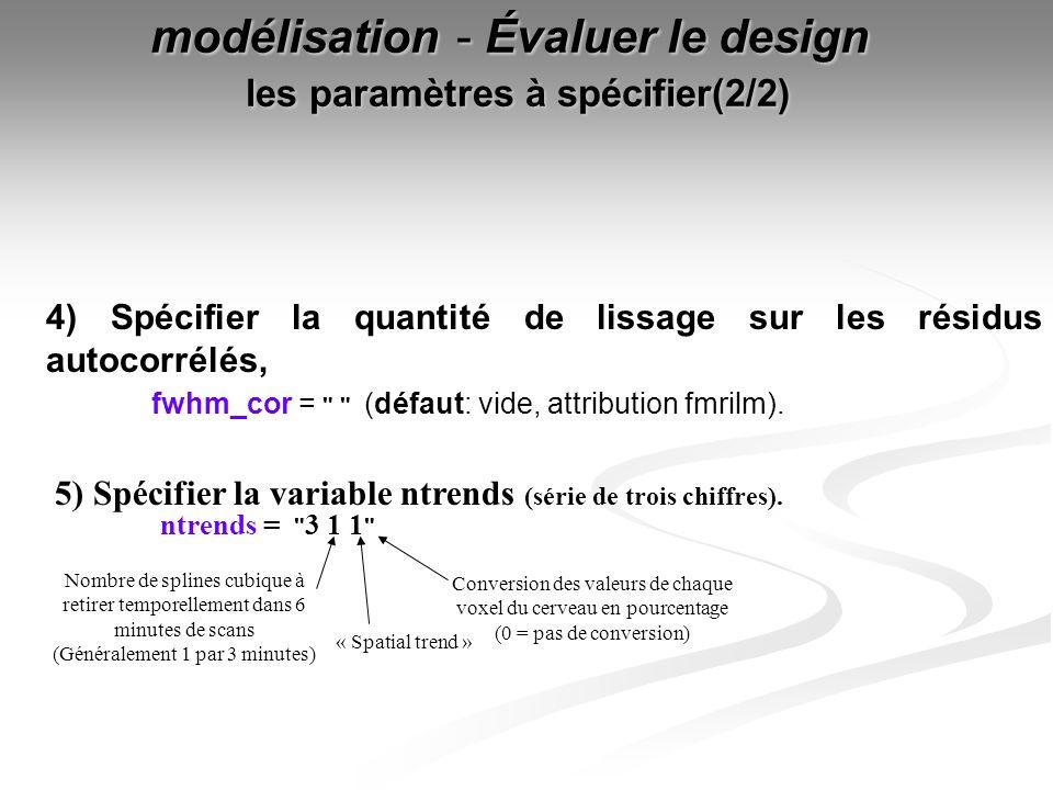 modélisation - Évaluer le design les paramètres à spécifier(2/2)