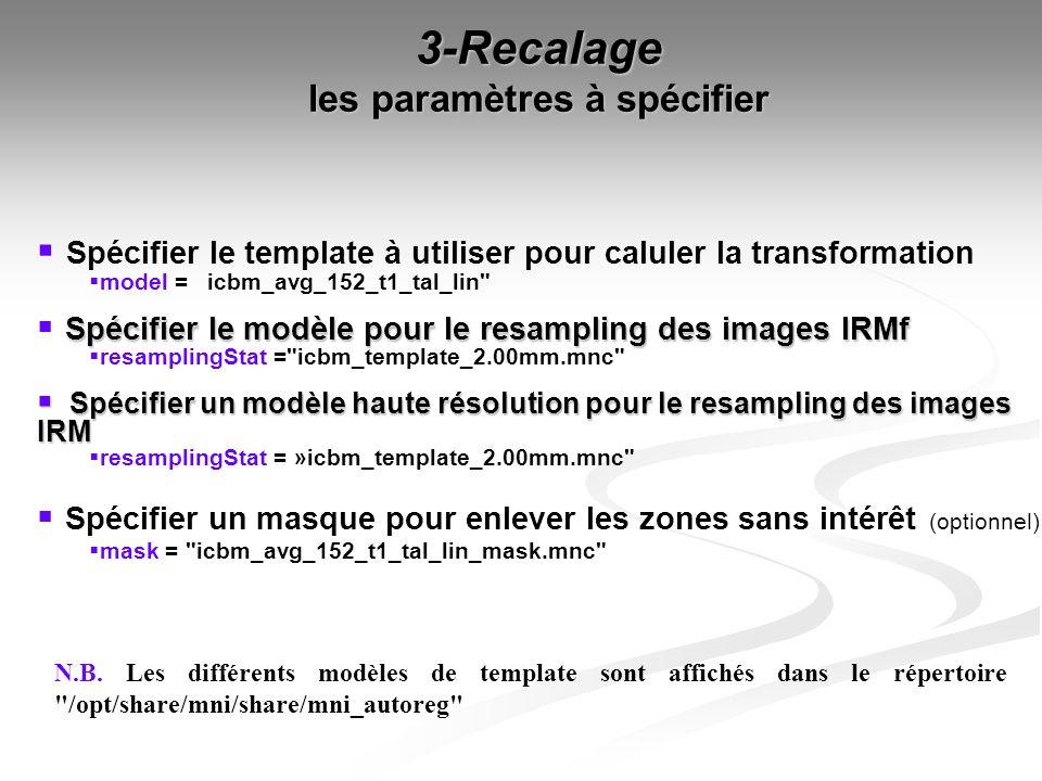 3-Recalage les paramètres à spécifier
