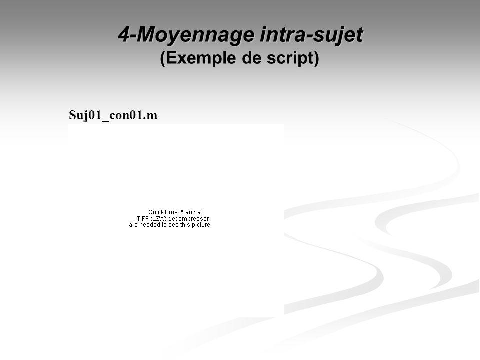 4-Moyennage intra-sujet (Exemple de script)