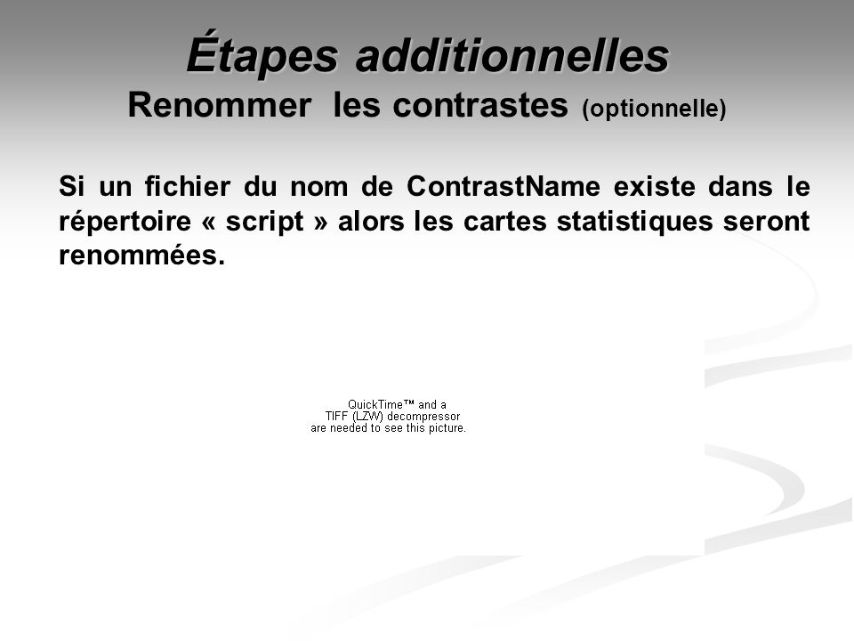 Étapes additionnelles Renommer les contrastes (optionnelle)