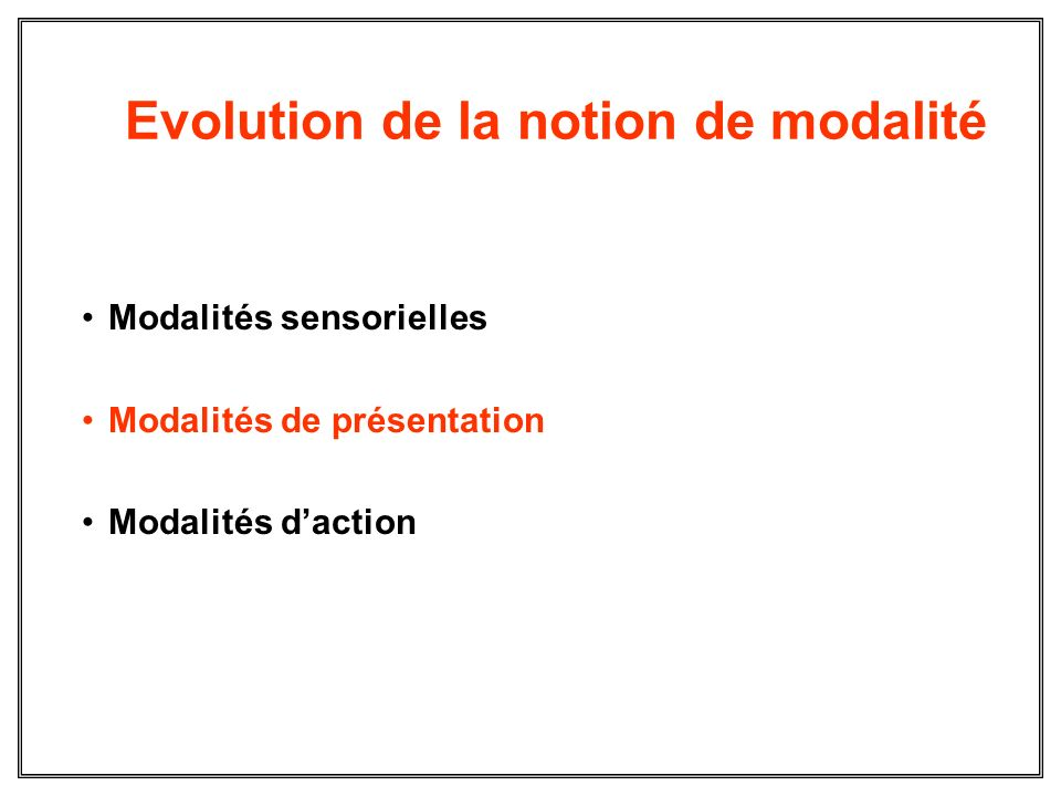 Evolution de la notion de modalité