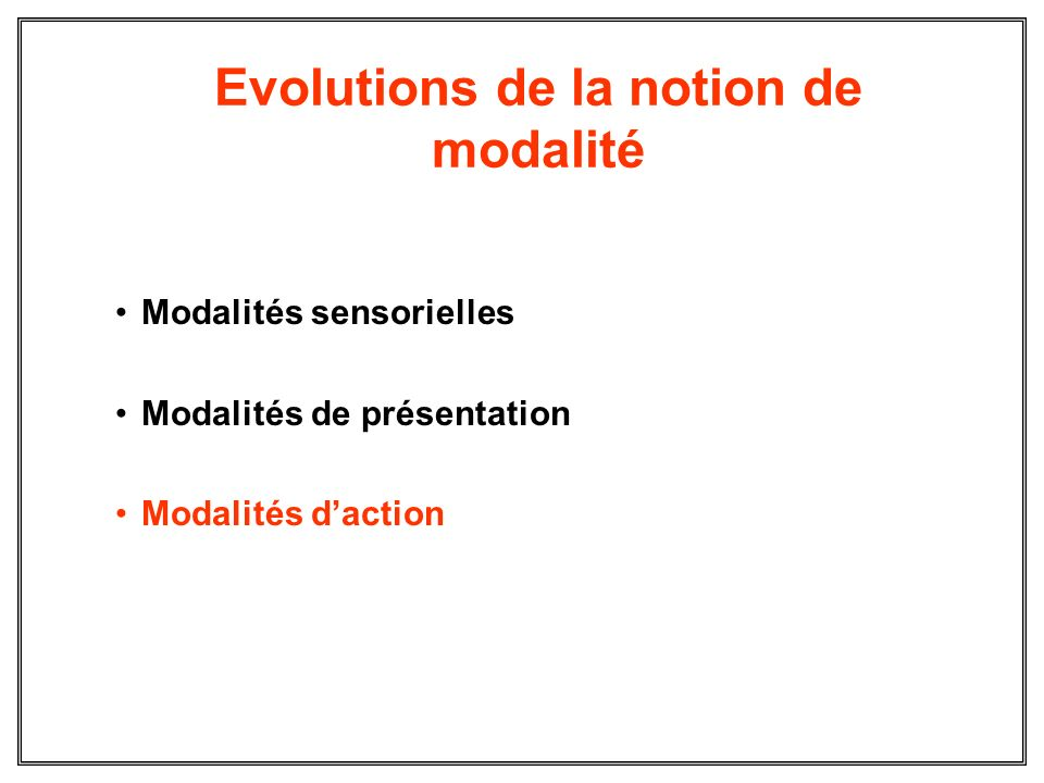 Evolutions de la notion de modalité