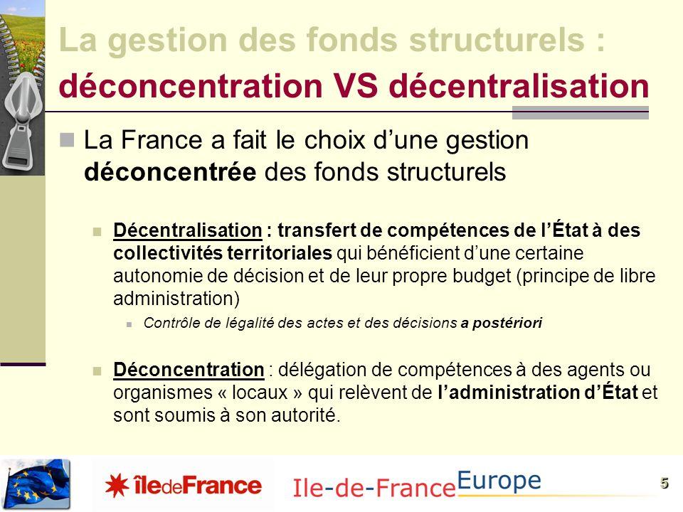 La gestion des fonds structurels : déconcentration VS décentralisation