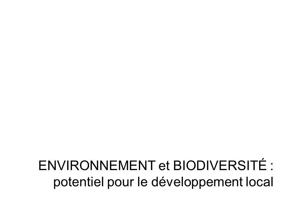 ENVIRONNEMENT et BIODIVERSITÉ : potentiel pour le développement local